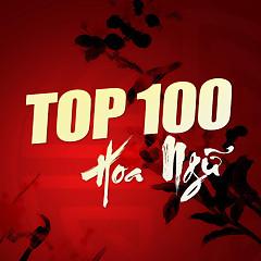 Album Top 100 Nhạc Hoa Hay Nhất - Various Artists