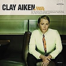 Tried And True - Clay Aiken