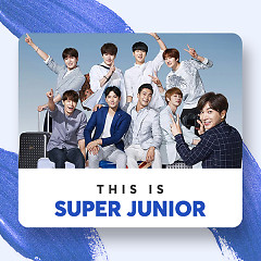 Những Bài Hát Hay Nhất Của Super Junior