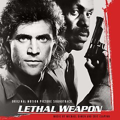 Lethal Weapon OST CD7 (P.1) - Michael Kamen,Eric Clapton