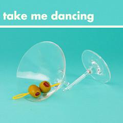 Take Me Dancing (Single)