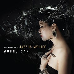 Jazz Is My Life (Mini Album) - Woong San
