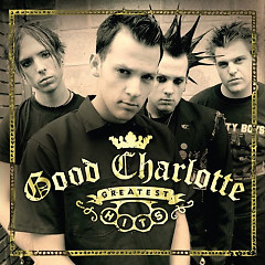 Good Charlotte Greatest Hits - Good Charlotte