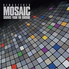 Mosaic (Remastered)