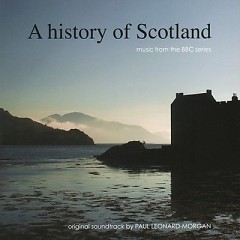 A History Of Scotland OST (Pt.1) - Paul Leonard Morgan