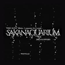 FISH ALIVE - SAKANAQUARIUM 2009@SAPPORO