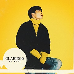 As Feel (Single) - GLABINGO
