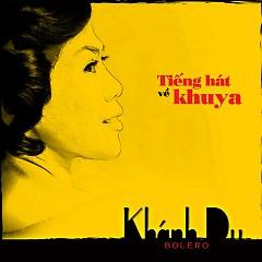 Album Tiếng Hát Về Khuya - Khánh Du