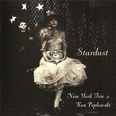 Stardust - New York Trio - New York Trio