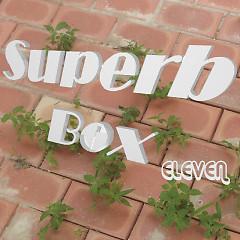 Superb Box - Eleven