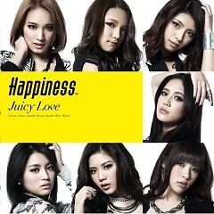 JUICY LOVE - Happiness