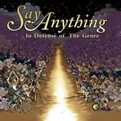 In Defense Of The Genre (CD3) - Say Anything