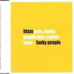 Funky People - Blaze