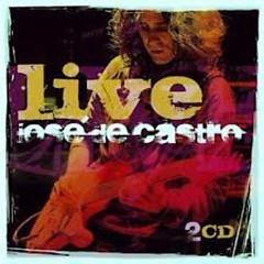 Live (CD1) - Jose de Castro