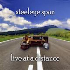 Live At A Distance (CD1) - Steeleye Span