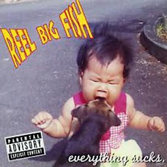 Everything Sucks (CD2) - Reel Big Fish