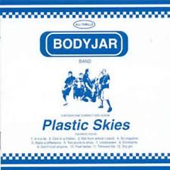 Plastic Skies - Bodyjar