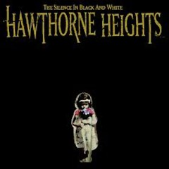The Silence In Black And White (Reissue) - Hawthorne Heights