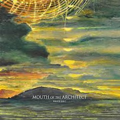 Time & Withering - Mouth Of The Architect