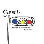 SIGNAL - SEKIRARA