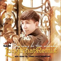 Long Nhật Remix - Long Nhật