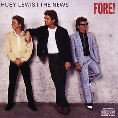 Fore - Huey Lewis and the News