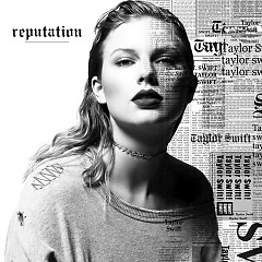 ...Ready For It? (Single) - Taylor Swift