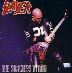 The Sickness Within (Bootleg) - Slayer