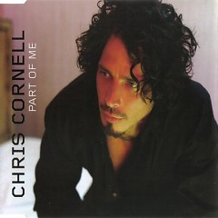 Part of Me (Single) - Chris Cornell
