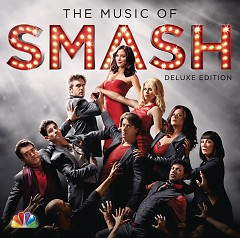 The Music Of Smash (Deluxe Edition) - Smash Cast