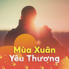 Mùa Xuân Yêu Thương - Various Artists