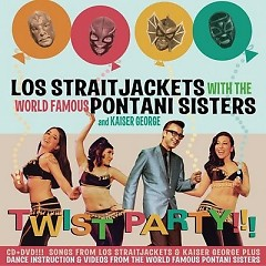 Twist Party - Los Straitjacket