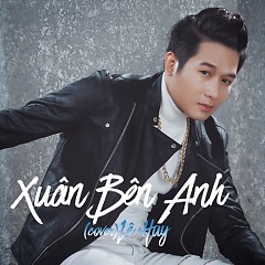 Xuân Bên Anh (Single) - Lê Huy