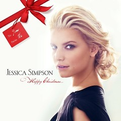 Happy Christmas - Jessica Simpson