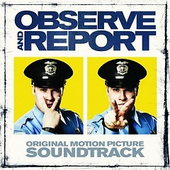 Observe And Report OST