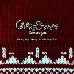 Christmas Comes Again (Single) - Hwang Gyu Young, Kim Jung Eun