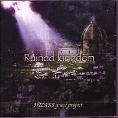 Ruined Kingdom - Hizaki