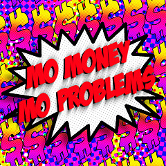 Mo Money Mo Problems (Single) - Kamaiyah