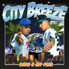 CITY BREEZE - Jay Park, Kirin