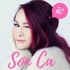Ế (Single) - Sơn Ca