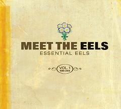 Meet The Eels_ Essential Eels, Vol. 1 1996-2006 (CD1) - Eels