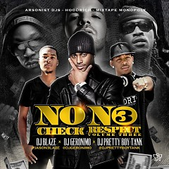 No Check, No Respect 3 (CD2)