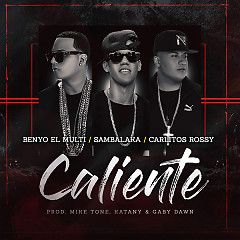 Caliente (Single) - Sambalaka, Benyo El Multi, Carlitos Rossy