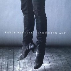 Vanishing Act - Early Winters
