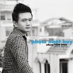 Album Tiềm Thức - Phạm Nhật Huy