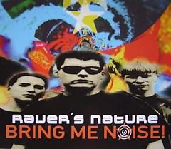 Bring Me Noise - Raver´s Nature