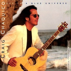 Once In A Blue Universe - Craig Chaquico