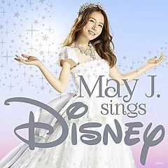 May J. sings Disney CD1 - May J.