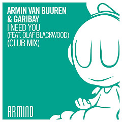 I Need You (Single) (Club Mix) - Armin van Buuren, Garibay, Olaf Blackwood