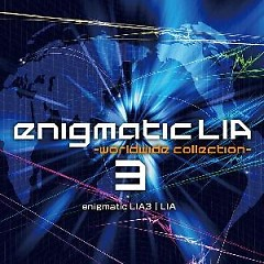 Enigmatic LIA 3 ~Worldwide Collection~ (CD3)